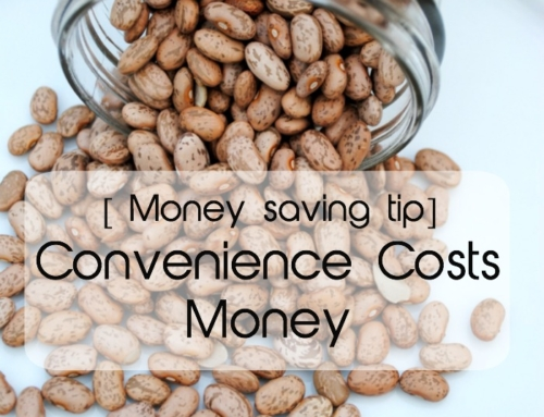 Convenience Costs Money