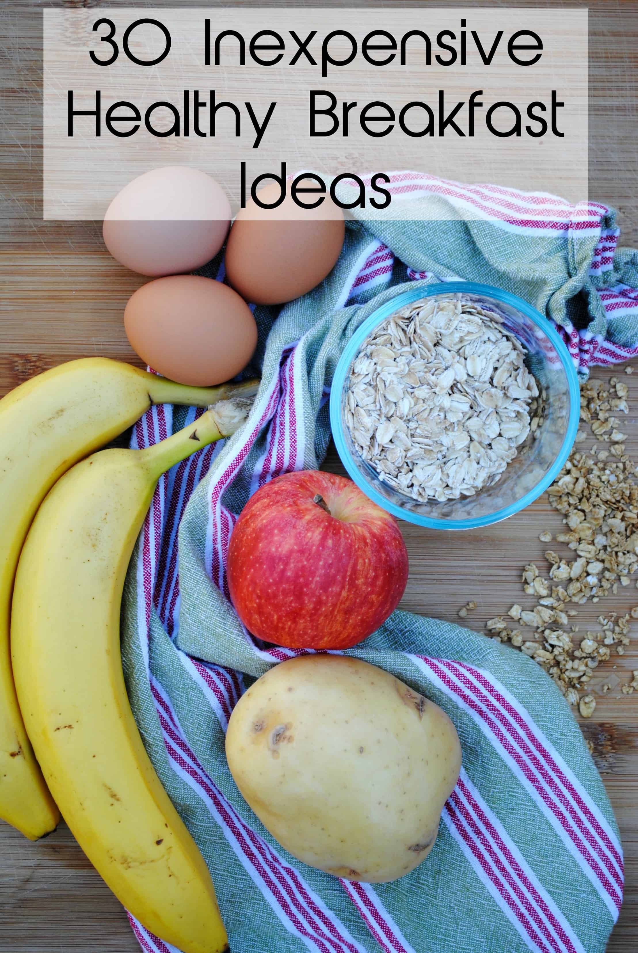 30 Inexpensive Healthy Breakfast Ideas Eat Well Spend Smart