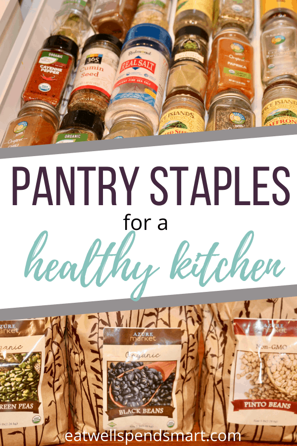 Pantry staples for a healthy kitchen