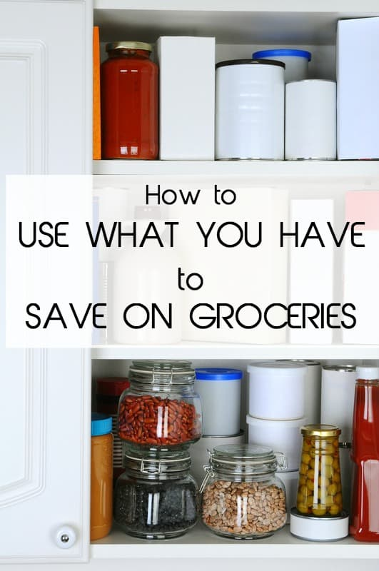 How to use save on groceries by using what you have
