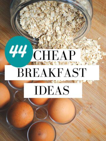 Cheap breakfast ideas