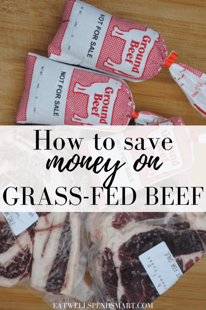 How to save money on grass fed beef
