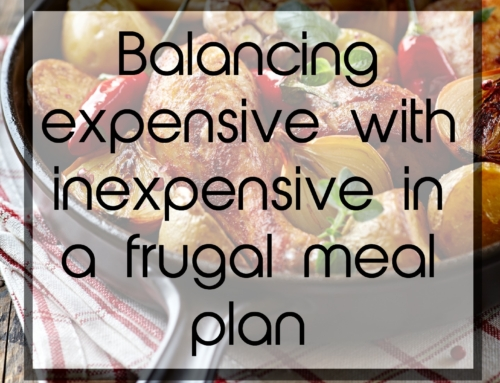Balance in a frugal meal plan
