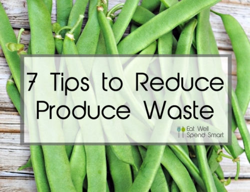 7 tips to reduce produce waste
