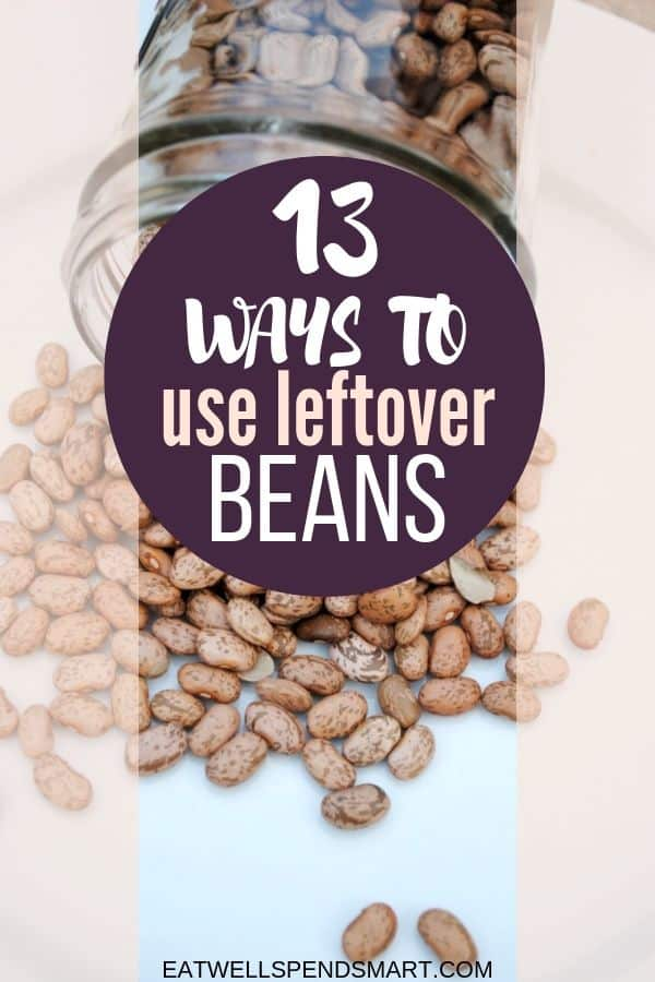13 ways to use leftover beans