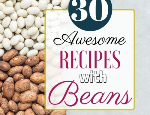30 Awesome Recipes With Beans