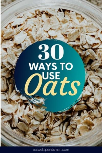 30 Ways to use oats