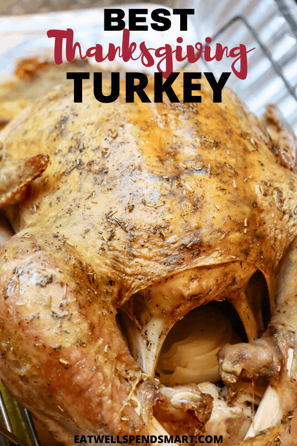 Best Turkey Recipe For Thanksgiving Eat Well Spend Smart