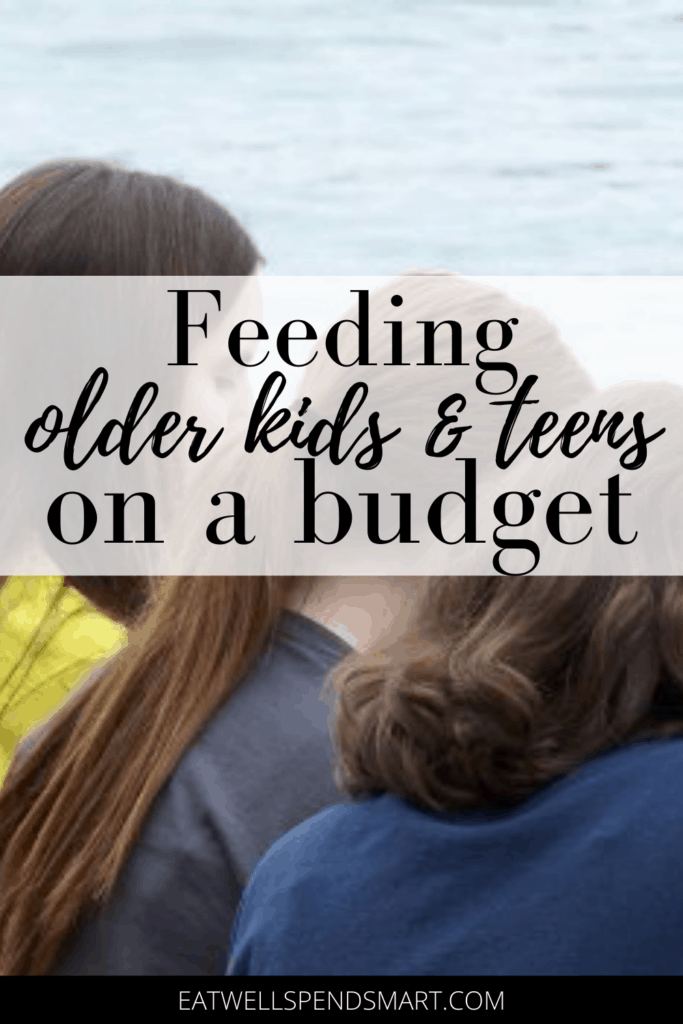 Feeding growing children and teens on a budget