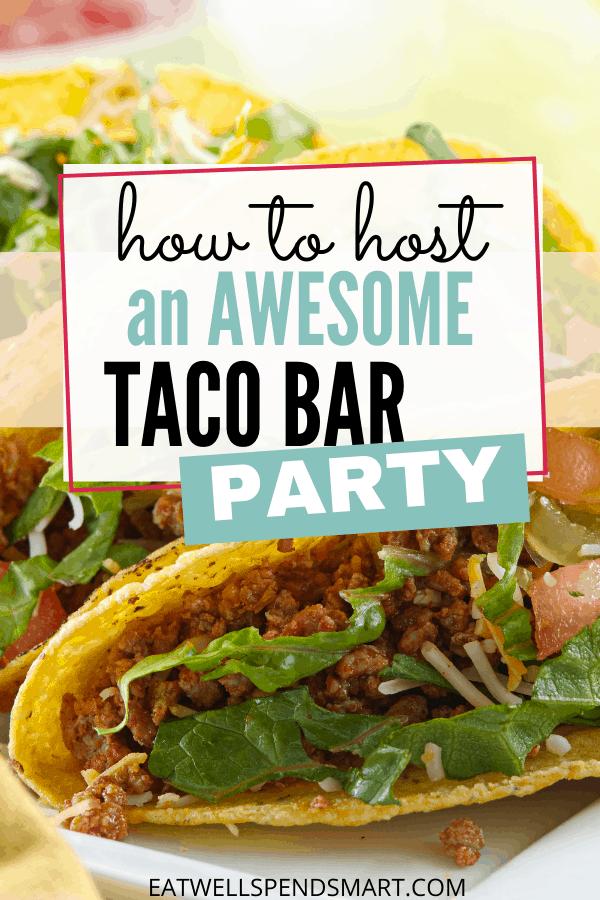 taco bar party